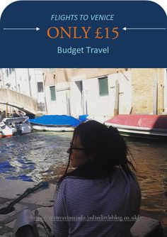 Budget Travel, Travel Tips, Easy Jet, Venice, Budgeting, Travel Advice