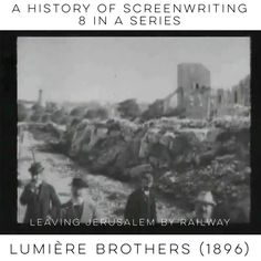A History of Screenwriting  8 in a series  Leaving Jerusalem by Railway (Auguste and Louis Lumiére France 1896)  See more at RosanneWelch.com  #film #movies #history #screenwriting #education
