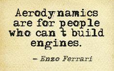 Enzo Ferrari car quote @Pinstamatic