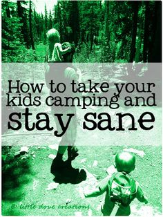 Little Dove Creations: camping with kids