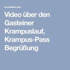 Video über den Gasteiner Krampuslauf, Krampus-Pass Begrüßung Bad Gastein, Videos, News, Video Production