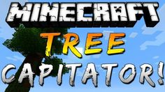 Treecapitator Mod for Minecraft 1.8/1.7.10