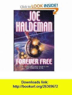 Forever Free (9781857989311) Joe Haldeman , ISBN-10: 1857989317  , ISBN-13: 978-1857989311 ,  , tutorials , pdf , ebook , torrent , downloads , rapidshare , filesonic , hotfile , megaupload , fileserve