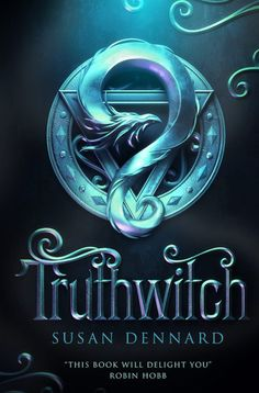 #CoverReveal: Truthwitch - Susan Dennard, UK pb redesign