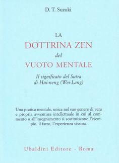 La dottrina zen del vuoto mentale di Taitaro Suzuki Daisetz https://www.amazon.it/dp/8834002733/ref=cm_sw_r_pi_dp_wiFtxbSRTRZ8C