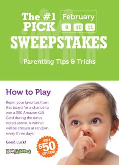 Our very favorite parenting tips, tricks and advice! Repin your favorites from this board on February 9, 10, 11 - or upload your own favorite pin and add the link in the comments section of this pin. One person will be randomly chosen to win a $50 Amazon Gift Card. Good luck!