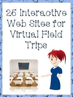"""FREE LESSON - """"25 Interactive Web Sites for Virtual Field Trips"""" - Go to The Best of Teacher Entrepreneurs for this and hundreds of free lessons. Kindergarten - 12th Grade #FreeLesson #TeachersPayTeachers #TPT http://www.thebestofteacherentrepreneurs.net/2014/05/free-misc-lesson-25-interactive-web.html"""