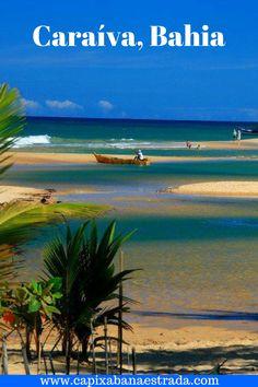 Tudo o que você precisa saber sobre Caraíva, na Bahia, Brasil.