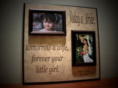 Today A Bride Tomorrow A Wife, Personalized Picture Frame- Wedding Gift, Father Mother of Gift