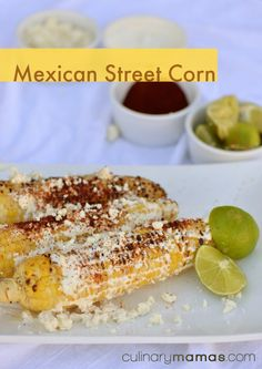 Mexican Street Corn | culinarymamas.com