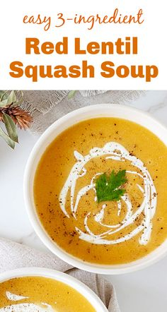 This soup is the easiest ever, with only 3 ingredients and an amazing flavor! Whether you make it with butternut squash or pumpkin, it's delicious, low-carb and vegan. It freezes well and is ready in 30 minutes. #soup #redlentils #vegan #lowcarb #easy Pumpkin Recipes, Fall Recipes, Sweet Recipes, Holiday Recipes, Baker And Cook, Kitchen Notes, Red Lentil Soup, Recipe Inspiration, Vegan Soup