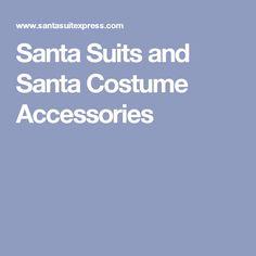Santa Suits and Santa Costume Accessories