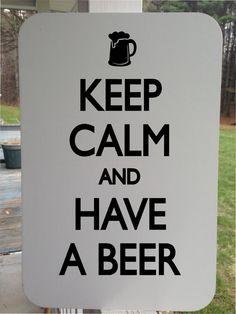 Keep Calm And Have a Beer Sticker Vinyl by GraniteCityGraphics Custom Decals, Vinyl Decals, Sports Man Cave, Truck Decals, Aluminum Signs, Window Decals, Keep Calm, Mancave Ideas, Beer