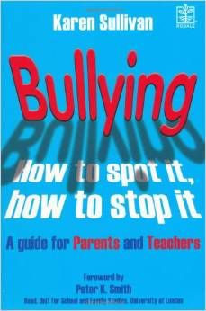 Book:  Up-to-date, proactive guide to every aspect of school-age bullying.  Go here http://www.amazon.ca/Bullying-How-Spot-Stop/dp/1405087765/ref=sr_1_fkmr0_1?s=books&ie=UTF8&qid=1418456992&sr=1-1-fkmr0&keywords=newest+bullying+books
