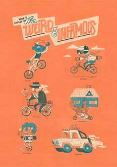 Ride Styles of the Weird & Infamous