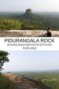Pidurangala Rock: An Overlooked Gem You've Gotta Hike in Sri Lanka. Travel in Asia.