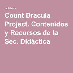 Count Dracula Project. Contenidos y Recursos de la Sec. Didáctica