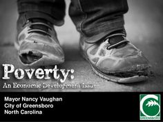 Poverty: An Economic Development Issue by Nancy Vaughan