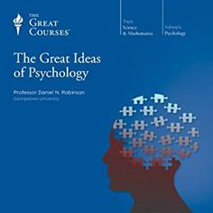 """Another must-listen from my #AudibleApp: """"The Great Ideas of Psychology"""" by  The Great Courses, narrated by Professor Daniel N. Robinson."""