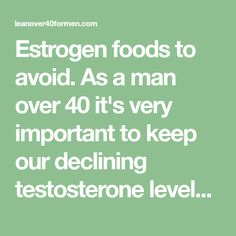 Estrogen foods to avoid. As a man over 40 it's very important to keep our declining testosterone levels as high as possible by avoiding these estrogen producing foods! Increase Testosterone, Testosterone Levels, Men Over 40, Ab Roller, Foods To Avoid, Health Articles, Health Benefits, Health Fitness, Healthy Eating