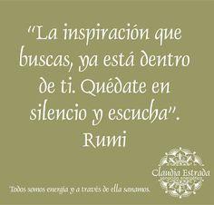 Rumi Quotes, Inspirational Quotes, Yoga Mantras, Sufi, Optimism, Positive Thoughts, Karma, Self Love, Spirituality