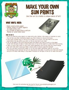 Summer Time = FUNNER TIME! (at least for those of us in the Northern Hemisphere!) Get outside, enjoy the sun AND make some cool art with SUN PRINTS while you're at it! All the info you need is on this FREE printable from Animal Jam Academy! Have fun and play wild!
