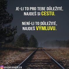 Presne vtom to bude. To je cele. Motto, Quotations, Positivity, Bude, Writing, Motivation, Sayings, Words, Quotes