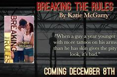 Breaking the Rules (Pushing the Limits #1.5) by Katie McGarry