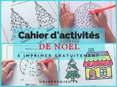 Cahier d'activités spécial Noël à imprimer gratuitement