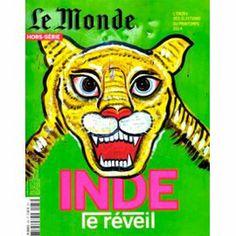 """Inde le réveil -  Hors-série du quotidien """"Le Monde"""" présentant la richesse et la complexité de l'Inde contemporaine. Cote : 860.20 LEF"""