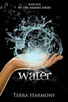 WATER - SERIE THE AKASHA 1 - TERRA HARMONY