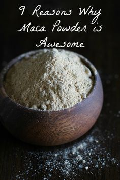 How to incorporate maca powder into your recipes + 9 Reasons Why Maca Powder is Awesome!