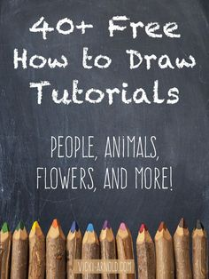 40+ Free How to Draw Tutorials - This list contains tutorials for body parts, animals, flowers, and more! by suzana