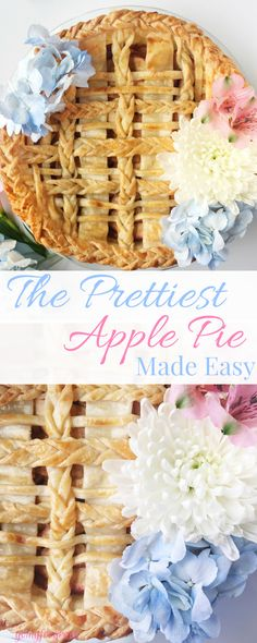 The Prettiest Apple Pie Made Easy