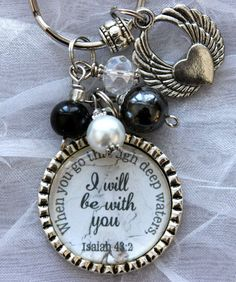 """Sympathy gift, """"When you go through deep waters, I will be with you"""" Isaiah 43:2  keychain son daughter remembrance beautiful quote custom on Etsy, $20.99"""