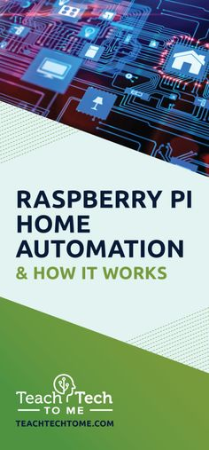 The long wait is over! You can now turn your house into a smart home. Here's a step by step tutorial on Raspberry Pi Home Automation.