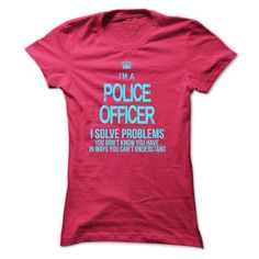 Love being Police Officer? Then this LIMITED EDITION Im Police Officer. i solve problems, you dont know you have in ways you cant understand shirt is MUST have. Show it off proudly with this tee! Designer: xurijob Price: 19$