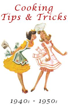 Retro Housewives-Cooking tips from the 40's and 50's. Love those aprons!