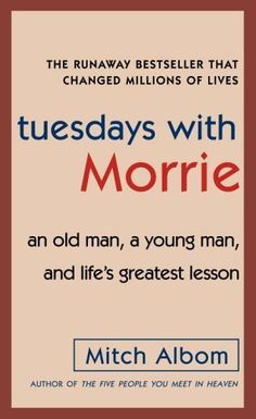 Tuesdays with Morrie by Mitch Albom, http://www.amazon.com/dp/B000SEGMAU/ref=cm_sw_r_pi_dp_3k6Epb0026M2X