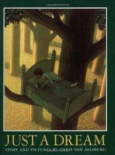 Just a dream – Chris Van Allsburg
