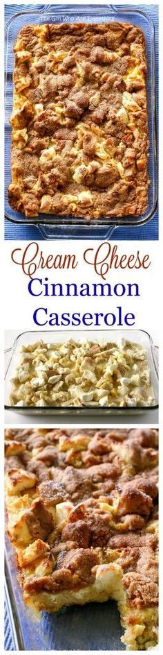 This Cinnamon Cream Cheese Casserole is warm and cozy. The perfect recipe for entertaining! It can be made ahead of time and popped in the oven. the-girl-who-ate-...