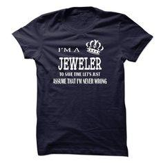 i am a JEWELER T Shirts, Hoodies. Check Price ==► https://www.sunfrog.com/LifeStyle/i-am-a-JEWELER-22484632-Guys.html?41382