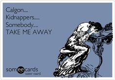 calgon-kidnappers-somebody-take-me-away-1ef89