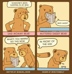 Turns out Mommy Bear was a whore