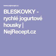 BLESKOVKY - rychlé jogurtové housky | NejRecept.cz