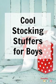 Cool Stocking Stuffers for Boys, plus more than 25 great gift idea lists for kids, tweens and teens.