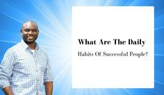 What Are The Daily Habits Of Successful People? Repin if you get value.