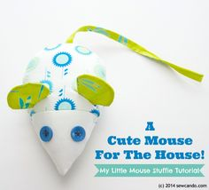 Sew Can Do: FREE Stuffie PDF Pattern: My Little Mouse.  Use as a toy for kid's or pets or as a fun pincushion!
