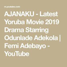 AJANAKU - Latest Yoruba Movie 2019 Drama Starring Odunlade Adekola | Femi Adebayo - YouTube