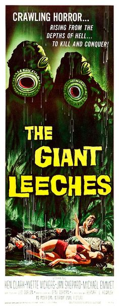 The Giant Leeches (American International, 1959) (Three Sheet by Aeron Alfrey, via Flickr) art by Albert Kallis or Reynold Brown
